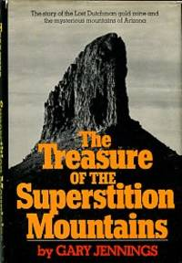 image of The Treasure Of The Superstition Mountains