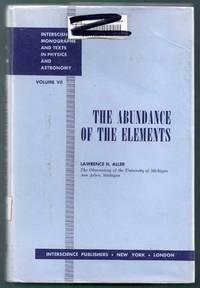 The Abundance of the Elements. Interscience Monographs and Texts in Physics and Astronomy Volume VII