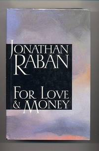 For Love and Money; Writing, Reading, Travelling 1969-1987  [Signed]