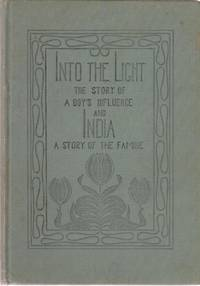 Into the Light & India, a Story of the Famine