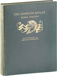 The Compleat Angler, or The Contemplative Man's Recreation. Being a Discourse of Rivers, Fishponds, Fish, and Fishing not Unworthy the Perusal of Most Anglers