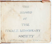 The Record of the Female Missionary Society