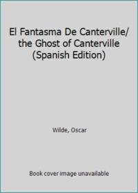 image of El Fantasma De Canterville/ the Ghost of Canterville (Spanish Edition)