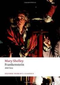 Frankenstein: or The Modern Prometheus': The 1818 Text (Oxford World's Classics) by Mary Wollstonecraft Shelley - 2020-01-01 - from Books Express (SKU: 0198840829n)