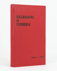 Railroading in Tasmania, 1868-1961