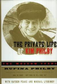 image of The Private Life of Kim Philby, The Moscow Years