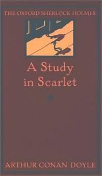A Study in Scarlet (Oxford Sherlock Holmes S.)