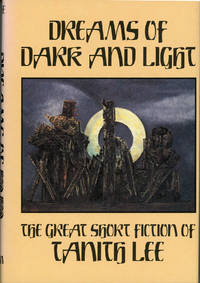 DREAMS OF DARK AND LIGHT: THE GREAT SHORT FICTION ..