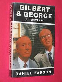 Gilbert and George: A Portrait