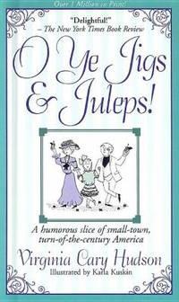image of O Ye Jigs and Juleps!