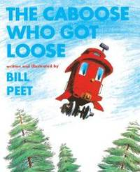 image of The Caboose Who Got Loose (Turtleback School & Library Binding Edition) (Snuggle & Read Story Book)