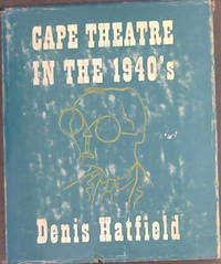 Cape Theatre in the 1940's : Reviews of Ballet and Drama