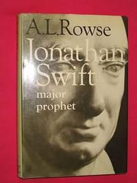 Jonathan Swift: Major Prophet