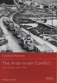 The Arab-Israeli Conflict  The Palestine War 1948