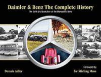 image of Daimler & Benz: The Complete History: The Birth and Evolution of the Mercedes-Benz