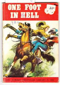 Cowboy Adventure Library No.906 : One Foot in Hell