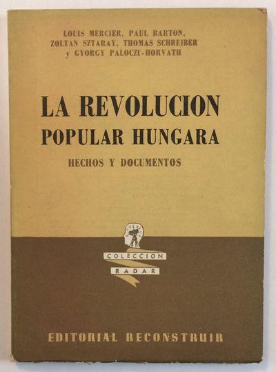 Buenos Aires: Reconstruir, 1957. 97p., paperback, mild shelfwear. Coleccion Radar, 12. Perspectives ...