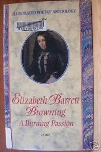 ELIZABETH BARRETT BROWNING A Burning Passion, Illustrated Poetry Anthology