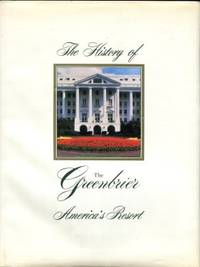 The History Of The Greenbrier: America's Resort