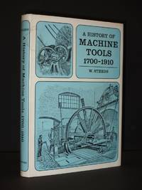 A History of Machine Tools 1700-1910