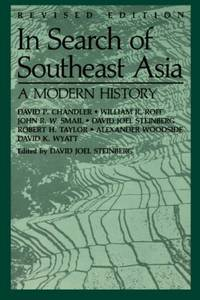 In Search of South East Asia: A Modern History: A Modern History (Revised)