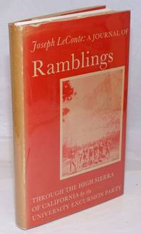 image of A Journal of Ramblings through the High Sierra of California by the University Excursion Party