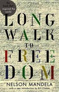 Long Walk To Freedom (Abacus 40th Anniversary)