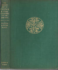 image of The Ceramic Art of China and other Countries of the Far East.
