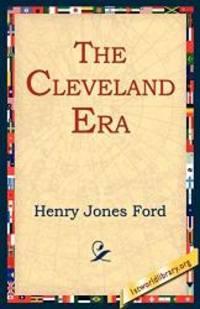 image of The Cleveland Era