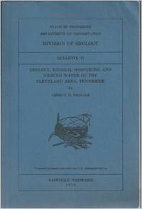 Geology and mineral resources, and ground water of the Cleveland area, Tennessee