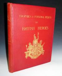 image of Naval & Military Trophies & Personal Relics of British Heroes