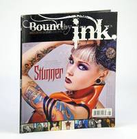 Bound By Ink Magazine - Various Lifestyles & Cultures, Volume 1 (One), Issue 3 (Three), 2010 - Cover Photo of Stunner / Kristen Leanne