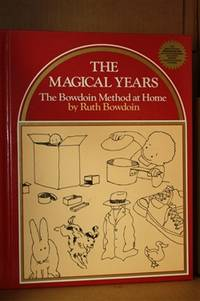 The Magical Years  The Bowdoin Method at Home: The Award Winning Bowdoin  Method Can Actually...