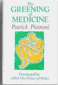 THE GREENING OF MEDICINE