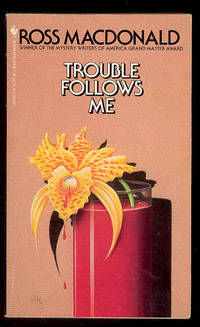 TROUBLE FOLLOWS ME by  John Ross MacDonald  Aka Kenneth Millar - Paperback - 1983 - from 1st Wrappers and Biblio.com