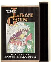 THE LAST COIN [A NOVEL]