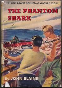 The Phantom Shark by  John BLAINE - Hardcover - 1952 - from Main Street Fine Books & Manuscripts, ABAA (SKU: 42013)