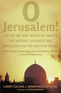 O Jerusalem by Dominique Lapierre; Larry Collins - Paperback - 1988 - from ThriftBooks (SKU: G0671662414I5N01)