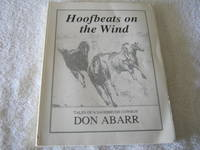 Hoofbeats on the Wind: Tales Of A Sagebrush Cowboy