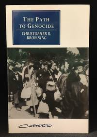 The Path to Genocide; Essays on Launching the Final Solution