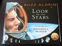Look to the Stars - Signed by  Buzz Aldrin - Hardcover - Signed Edition - 2009 - from Blue Sky Books (SKU: biblio395)