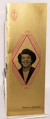 Dolores Frazier, 1963 - 1969
