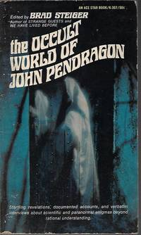 THE OCCULT WORLD OF JOHN PENDRAGON