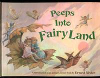 image of Peeps into Fairy Land: A Reproduction of an antique book