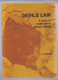 Devils Lair, A search for Ancient Man in Western Australia