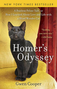image of Homer's Odyssey: A Fearless Feline Tale, or How I Learned about Love and Life with a Blind Wonder Cat