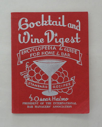 New York: International Cocktail, Wine and Spirits Digest, Inc., 1946. Wraps. Very good. Small soft ...