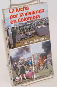 image of La Lucha por la Vivienda en Colombia