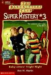 image of Baby-Sitters' Fright Night (BABY-SITTERS CLUB SUPER MYSTERY)