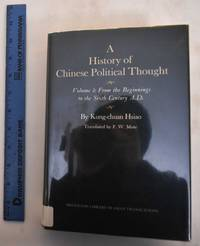 image of A History of Chinese Political Thought, Volume One: From the Beginnings to the Sixth Century A.D.